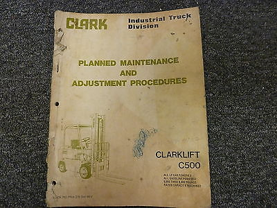Clark C500 Lift Truck Forklift Shop Service Maintenance   Adjustment Manual