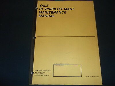Yale Hi Visability Mast Forklift Lift Truck Maintnenance Manual