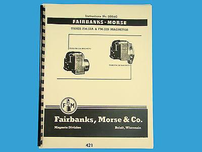 Fairbanks Morse Magneto Instruction Parts Manual For Fm-j2a Fm-j2b Mags 421