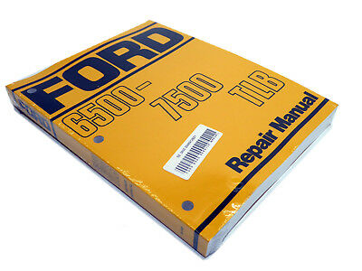 Ford 6500 7500 Tlb Tractor Loader Backhoe Service Manual Repair Shop Book New