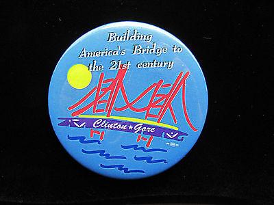 """1996 Bill Clinton for President 3"""" Pinback Button Building America's Bridge Gore"""