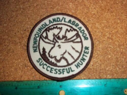 NEWFOUNDLAND / LABRADOR SUCCESSFUL HUNTER PATCH hunting moose deer bear elk dnr