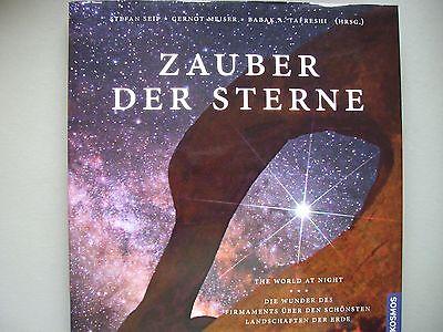 Zauber der Sterne World at Night Wunder Firmaments schönsten Landschaften Erde