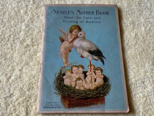 1923 Nestles Mother Book Milk Food Feeding Promo Advertising Cupid Stork