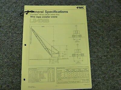 Link-belt Model Ls-108b Crawler Crane Specifications Lifting Capacities Manual