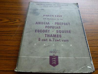 FORD PARTS LIST 1953 FOR ANGLIA/PREFECT/POPULAR/ESCORT/SQUIRE.