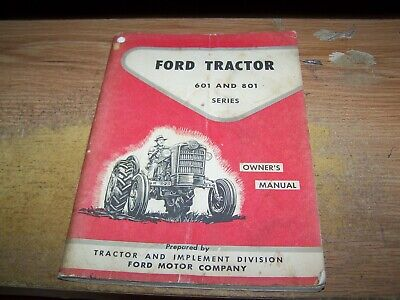 Original Ford Tractor Owners Manual 601 And 801 Ford Tractors