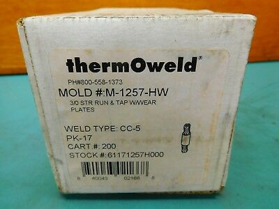 Thermoweld Cc-5 M-1257-hw Mold 30 Str Run And Tap Wwear Plates Cart .250