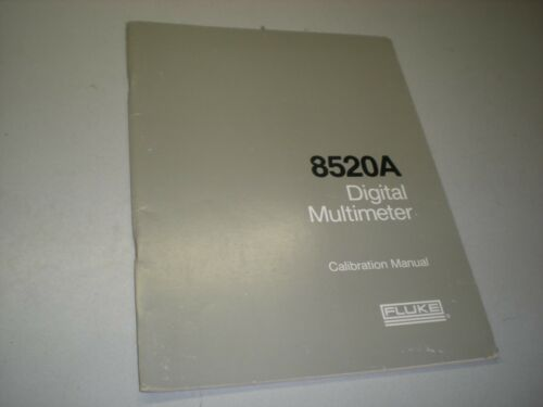 Fluke 541995 Calibration Manual for 8520A Digital Multimeter
