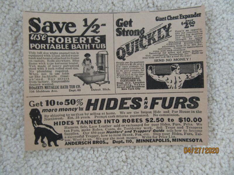 1928 Original Ads (3 in one) - Roberts Bathtub, Chest Expander, Hides & Furs
