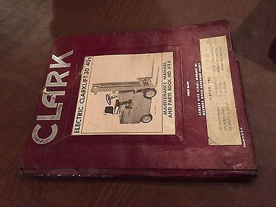 Clark Forklift 30 40 Ec Electric Maintenance Operators Manual Parts