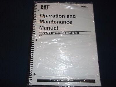 Gato CATERPILLAR MD5075 Hidráulico Rastrear Taladro Operation Y Mantenimiento