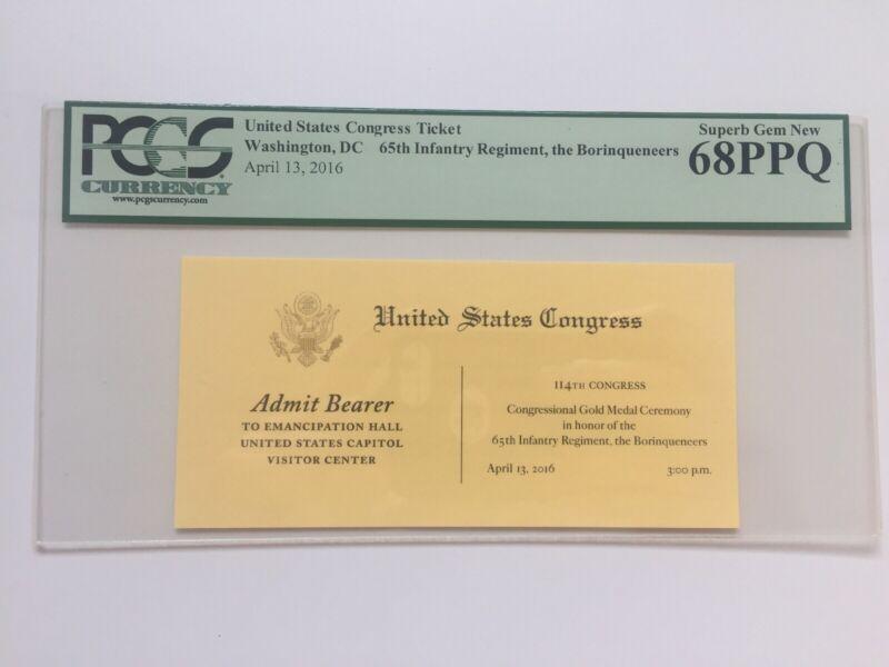 2016 Congressional Gold Medal Ceremony 65th Regiment Borinqueneers Ticket PCGS
