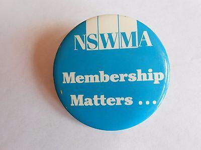 Vintage Nswma National Solid Wastes Management Assn Membership Matters Pinback