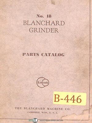 Blanchard No. 18 Grinder Parts Lists Manual 1946