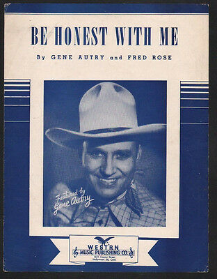 Be Honest With Me 1941 Gene Autry Cover #2 Sheet Music