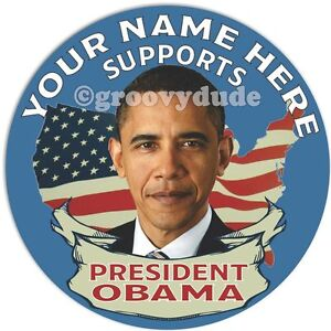 For President Barack Obama 2012 Buttons Custom PERSONALIZED Campaign Pins Badges