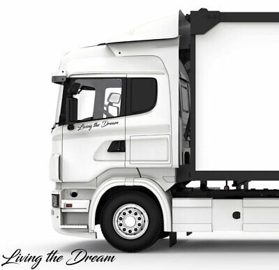 2x Living The Dream Truck window stickers decal Mercedes Scania Volvo DAF MAN