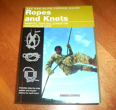 SAS and Elite Forces Guide Ropes Knots Military Special Force Survival Book NEW