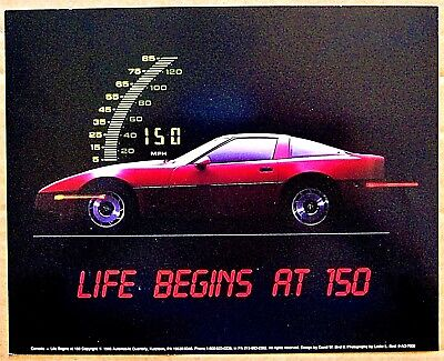 PICTURE ~ 1986 CORVETTE ~ LIFE BEGINS AT 150
