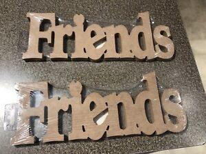 2 wooden FRIENDS signs