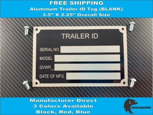 Trailer ID Tag (Blank) Serial Number Plate VIN 3 Colors Available Black Red Blue