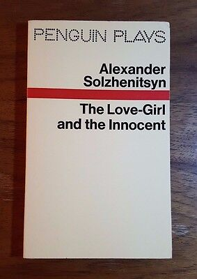 Love Books Girl (Alexander Solzhenitsyn,The Love-Girl and the Innocent, Penguin Play,(1972)PB)