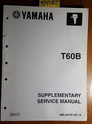 Yamaha Outboard T60B T60TR 68S Supplementary Service Manual 68S-28197-2E-1X 9/02