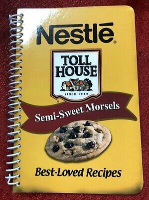 2005 Nestle Toll House Semi-Sweet Morsels: Best-Loved Recipes