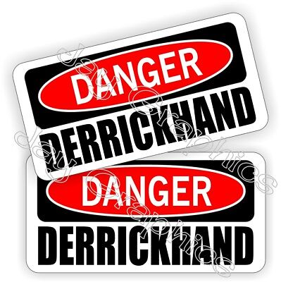 Oil Field Hard Hat Stickers Danger Derrickhand  Roughneck Motorman Decals