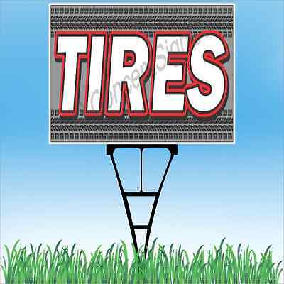 18x24 Tires Outdoor Yard Sign Stake Sidewalk Lawn Sales Auto Repair New Used