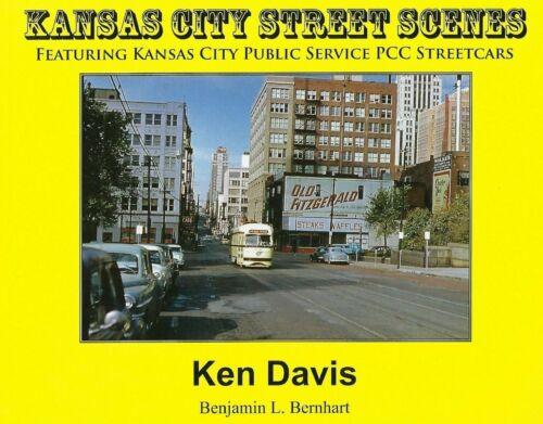 KANSAS CITY STREET SCENES - Features PCC Streetcars - (NEW BOOK)