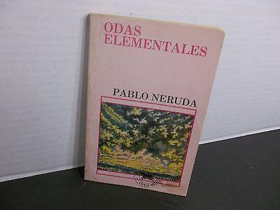 Odas Elementales Pablo Neruda 1982 Primera Edici N Columbiana