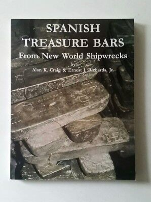 Spanish Treasure Bars from The New World by Alan Craig & Ernie Richards, SIGNED