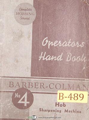 Barber Colman 4 Hobbing Sharpening Machine Operations Manual 1945