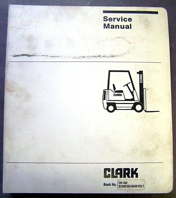 Clark C500 355 Forklift Dealer Overhaul Service Manual   Oh 420   36 48 Volt