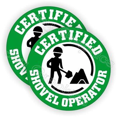 Certified Shovel Operator Funny Hard Hat Stickers | Construction Helmet Decals