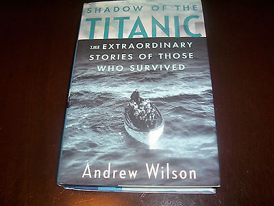 Shadow Of The Titanic White Star Liner Survivors Survivor True Stories Book