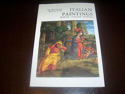 Italian Paintings North Italian Florentine The Metropolitan Museum Of Art Book