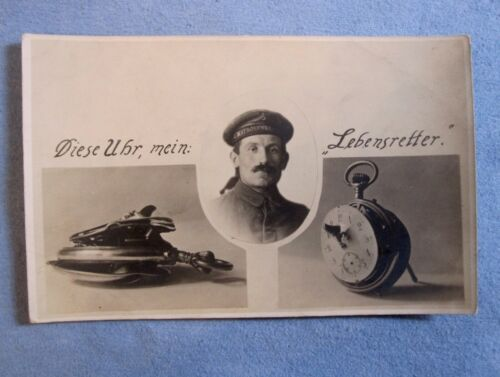 "RPPC, A WWI German Soldier, ""This Watch My Lifesaver."""