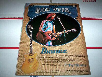 BOB WEIR grateful dead / ratdog ( IBANEZ GUITARS ) 1977 Vintage Magazine Ad NM-