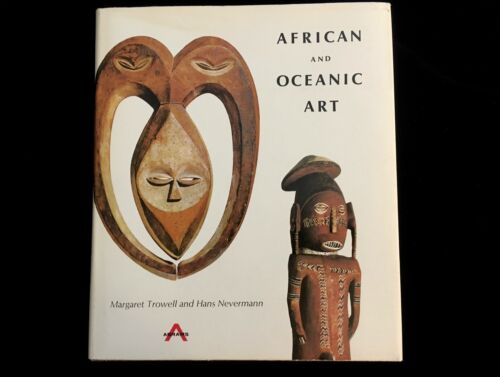 AFRICAN AND OCEANIC ART by MARGARET TROWELL & NEVERMANN 1968 HARDCOVER 287 PLATE