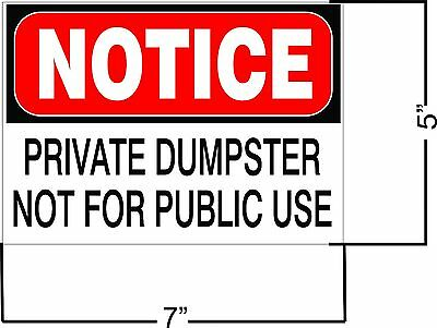 New Set Of 3 Notice Private Dumpster Business Safety Sign Decal 5 X 7