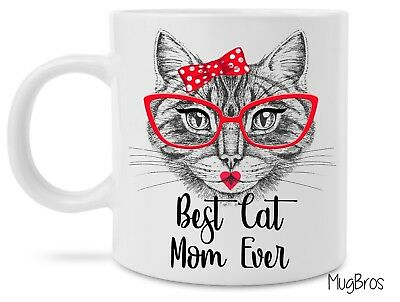Funny Best Cat Mom Ever Cute Cat Lovers Coffee Mug Novelty Gift