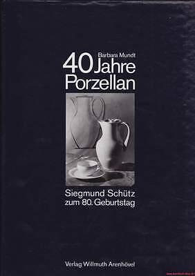 Fachbuch 40 Jahre Porzellan Siegmund Schütz zum 80. Geburtstag KPM Berlin NEU