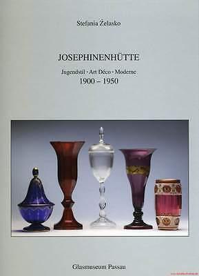 Fachbuch Josephinenhütte Jugendstil - Art Deco - Moderne 1900-1950 NEU und OVP