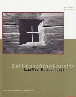 Fachbuch Lausitzer Holzbaukunst, Traditionelle Holzbauweise, viele Bilder, NEU - Rechts Traditionelle Holz