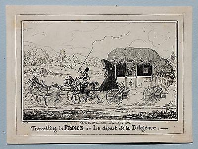 CRUIKSHANK 1835 - Travelling in France or Le Depart de la Diligence ORIGINAL