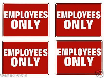 4 Employees Only Flexible Heavy Plastic Sheet 9x12 - 4 Sign