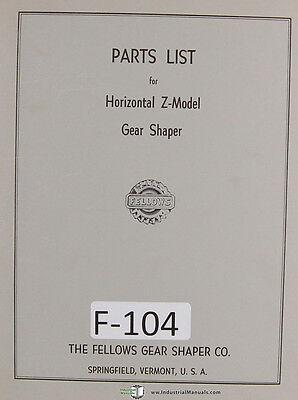 Fellows Parts List Horizontal Type Z Gear Shaper Manual Year 1957